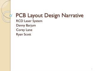 PCB Layout Design Narrative