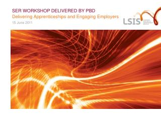 SER WORKSHOP DELIVERED BY PBD