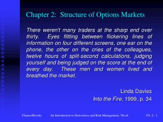 Chapter 2:  Structure of Options Markets