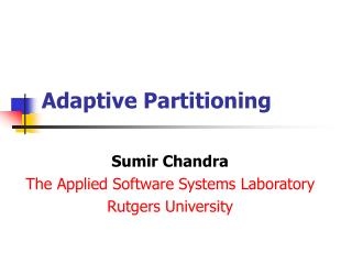 Adaptive Partitioning