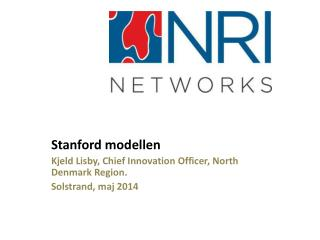 Stanford modellen Kjeld Lisby,  Chief  Innovation Officer, North Denmark Region.