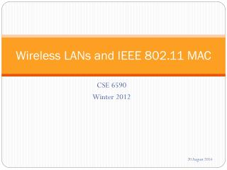Wireless LANs and IEEE 802.11 MAC