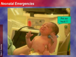 Neonatal Emergencies