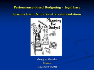P erformance-based  B udgeting -   legal base  Lessons learnt & practical recommendations