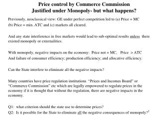 Price control by Commerce Commission  Justified under Monopoly- but what happens?