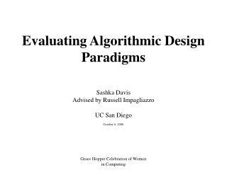 Evaluating Algorithmic Design Paradigms