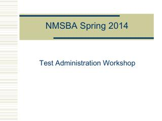 NMSBA Spring 2014