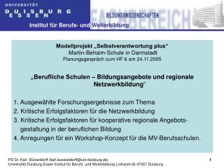 """""""Berufliche Schulen – Bildungsangebote und regionale Netzwerkbildung """""""