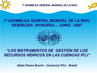 7ª ASAMBLEA GENERAL MUNDIAL DE LA RIOC