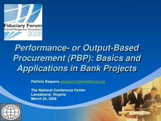 Performance- or Output-Based Procurement (PBP): Basics and Applications in Bank Projects
