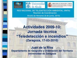 RED NACIONAL DE TELEDETECCIÓN AMBIENTAL (RNTA) Reunión de Coordinación
