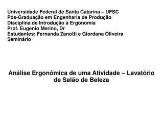 Universidade Federal de Santa Catarina – UFSC Pós-Graduação em Engenharia de Produção