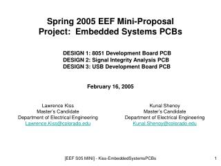 Spring 2005 EEF Mini-Proposal Project:  Embedded Systems PCBs DESIGN 1: 8051 Development Board PCB