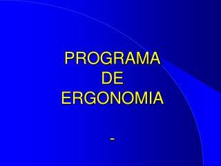 PROGRAMA DE ERGONOMIA -