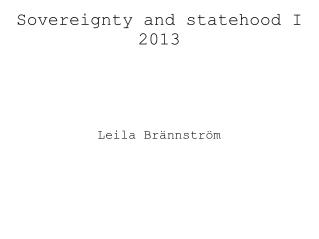 Sovereignty and statehood I 2013
