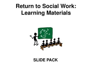 Return to Social Work: Learning Materials