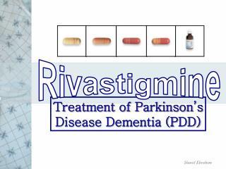 Treatment of Parkinson's Disease Dementia (PDD)