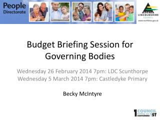 Budget Briefing Session for Governing Bodies