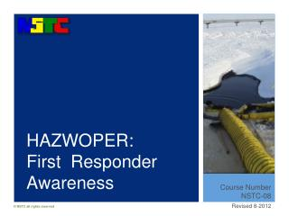 HAZWOPER:  First  Responder Awareness