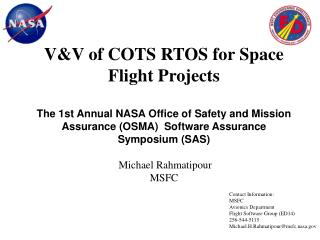 VV of COTS RTOS for Space Flight Projects  The 1st Annual NASA Office of Safety and Mission Assurance OSMA  Software Ass