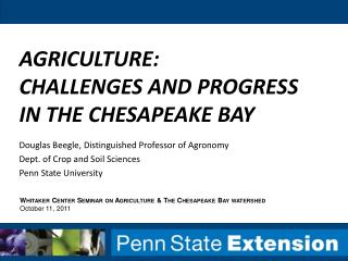 Agriculture: Challenges and Progress in the Chesapeake Bay