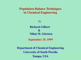 September 29, 1999 Department of Chemical Engineering University of South Florida Tampa, USA