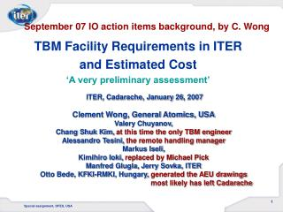 TBM Facility Requirements in ITER and Estimated Cost 'A very preliminary assessment'