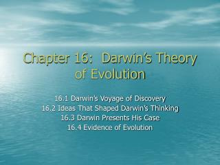 Chapter 16:  Darwin s Theory of Evolution