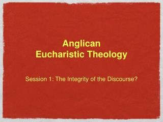 Anglican  Eucharistic Theology