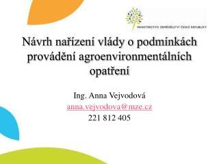 Návrh nařízení vlády o podmínkách provádění agroenvironmentálních opatření
