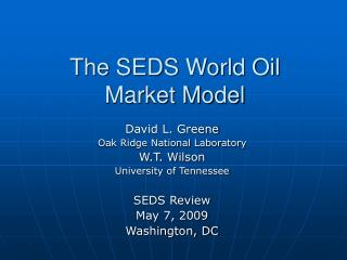 The SEDS World Oil Market Model