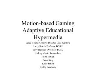 Motion-based Gaming Adaptive Educational Hypermedia