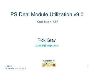 PS Deal Module Utilization v9.0  Case Study - AEP