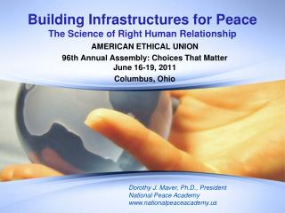 Building Infrastructures for Peace The Science of Right Human Relationship