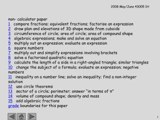 non- calculator paper 1    compare fractions; equivalent fractions; factorise an expression