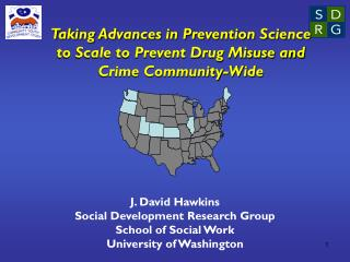 Taking Advances in Prevention Science to Scale to Prevent Drug Misuse and Crime Community-Wide