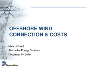 Offshore Wind Connection & Costs
