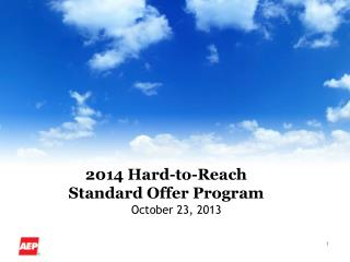 2014 Hard-to-Reach Standard Offer Program