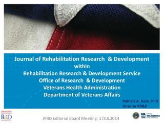 JRRD Editorial Board Meeting: 17JUL2014