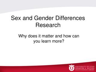Sex and Gender Differences Research