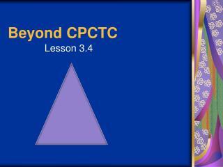 Beyond CPCTC