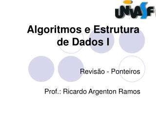 Algoritmos e Estrutura de Dados I
