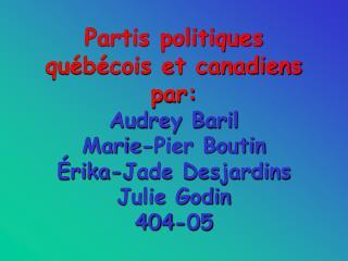 Partis politiques québécois