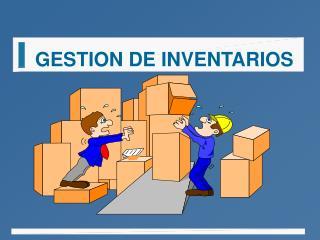 GESTION DE INVENTARIOS