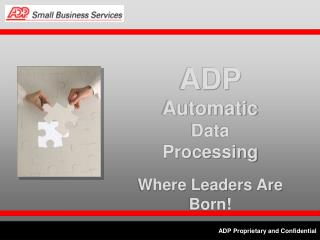 ADP Proprietary and Confidential