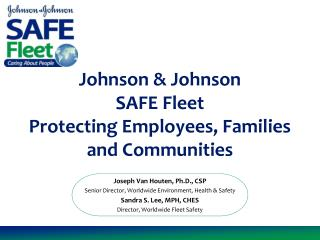 Johnson  Johnson  SAFE Fleet  Protecting Employees, Families and Communities