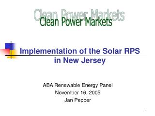 Implementation of the Solar RPS  in New Jersey