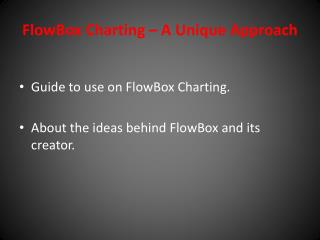 FlowBox Charting – A Unique Approach