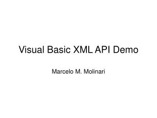 Visual Basic XML API Demo