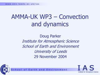 AMMA-UK WP3 – Convection and dynamics